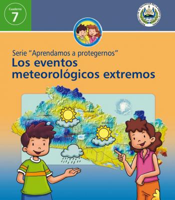 Cuaderno-7-Aprendamos-a-protegernos-los-eventos-meteorologicos-extremos-portada